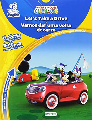 Disney english: mickey mouse club house: let's take a drive / vamos dar uma volta de carro: nvel b