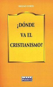 Dónde va el cristianismo?: Forte, Bruno