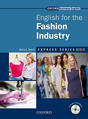 12).int.express series.english for fashion.industry: Ward, Mary E.