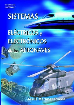 Sistemas eléctricos y electrónicos de las aeronaves: Martínez Rueda, Jesús