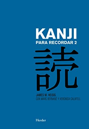 Kanji para recordar 2: Heisig, James W.
