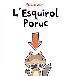 L'Esquirol Poruc (tapa dura): Watt, Mélanie