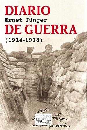 Diario de guerra: Junger, Ernst