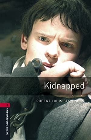 Oxford Bookworms Library 3. Kidnapped MP3 Pack: Stevenson, Robert Louis