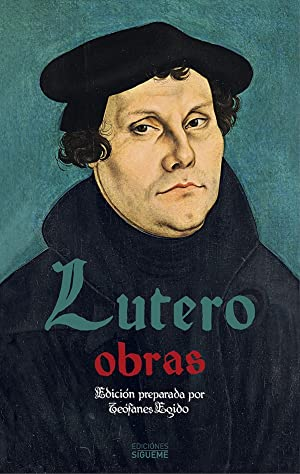 Obras. Lutero: Lutero, Martin