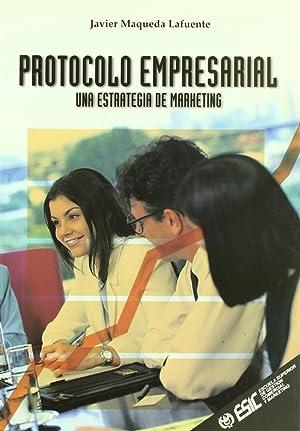 Protocolo empresarial: Maqueda Lafuente,Javier