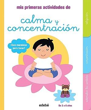 MIS PRIMERAS ACTIVIDADES DE CALMA Y CONC