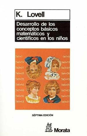 Desarrollo conceptos basicos matematicos cientificos niños: Lovell, K.