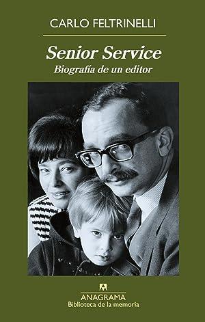 Senior service biografÍa de un editor: Feltrinelli, Carlo