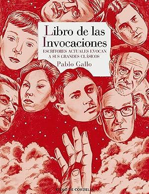 Libro de las invocaciones antologÍa de citas: Gallo, Pablo