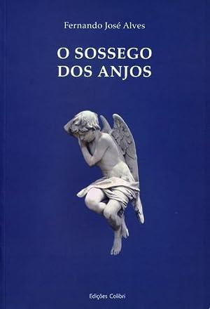 O sossego dos anjos: José Alves, Fernando