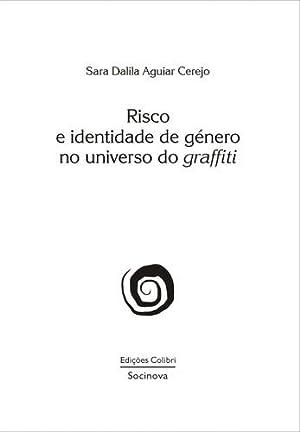 Risco e identidade de gÉnero no universo: Dalila Aguiar Cerejo,