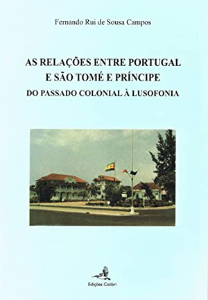 As relaÇÕes entre portugal e sÃo tomÉ: Rui de Sousa