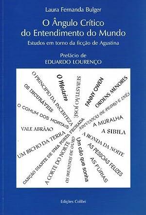 O Ângulo crÍtico do entendimento do mundo: Fernanda Bulger, Laura