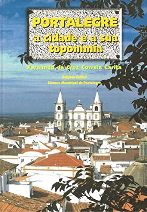 Portalegrea cidade e a sua toponÍmia: da Cruz Carita,