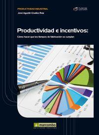 Productividad e Incentivos: Cruelles Ruiz, José
