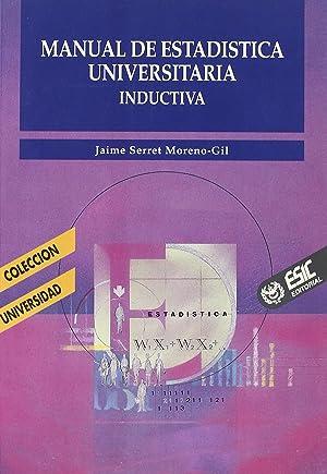 Manual de estadística universitaria: Serret Moreno-Gil, Jaime
