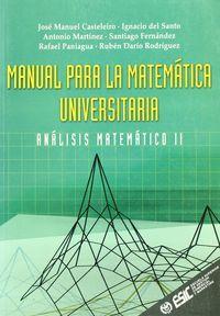 Manual para la matemática universitaria: Casteleiro, Jose Manuel