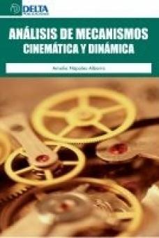 Análisis de mecanismos cinemática y dinámica: Napoles Alberro, Amelia