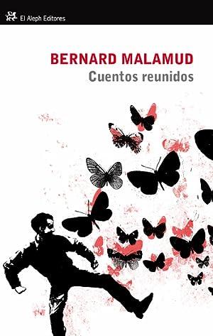 Cuentos reunidos: Bernard Malamud