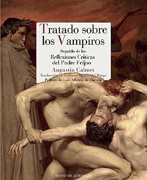 Tratado sobre los vampiros seguido de las: Calmet, Agustin