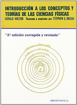 Introducción a los conceptos y teorías de: Holton, Gerard