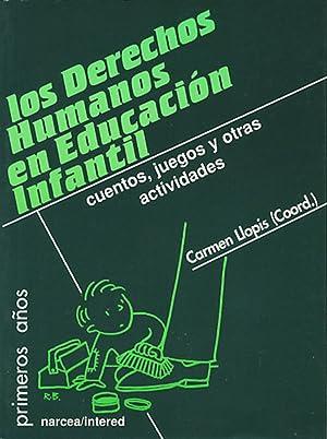 LOS DERECHOS HUMANOS EN EDUCACION INFANTIL Cuentos,: Llopis, Carmen
