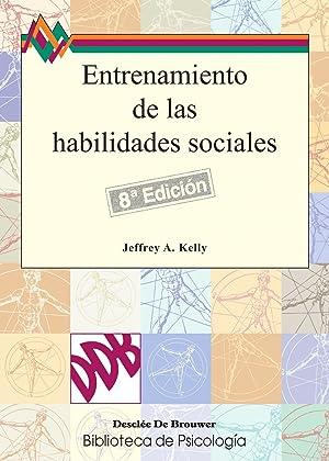 Entrenamiento de las habilidades sociales: Kelly, Jeffrey