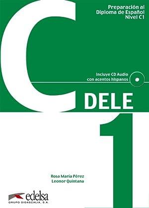 Preparacion al diploma espaÑol.(c1 niv.superior) (+cd): Pérez Bernal, Rosa