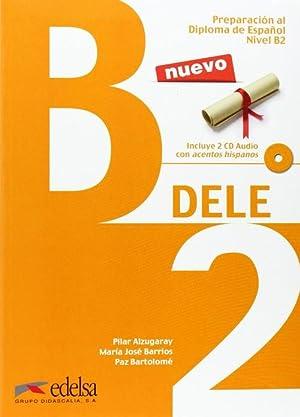 D.e.l.e.(b2).alumno (+cd): Alzugaray, Pilar/Barrios, Maria