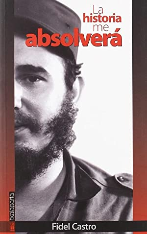 La historia me absolverá: Castro, Fidel