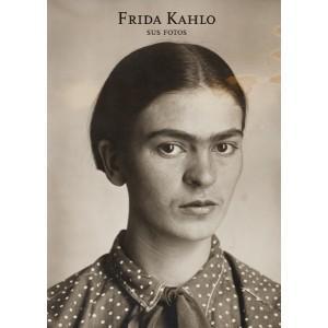 Frida kahlo her photos: Ortiz Monasterio, Pablo