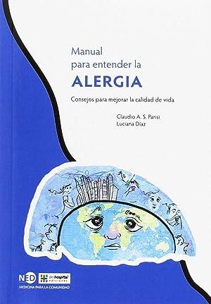 Manual para entender la alergia consejos para: Parisi, Claudio A.S./DÍaz,