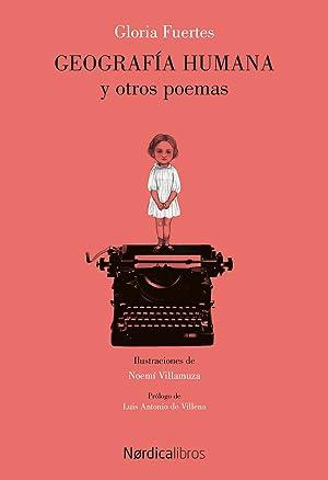 Geografía humana y otros poemas antología poética,1950-2005: Fuertes, Gloria
