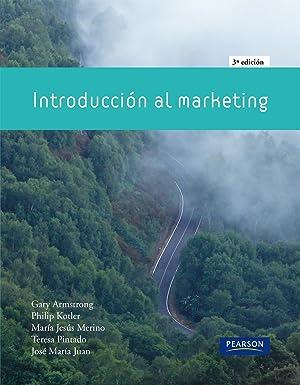 Introducción al marketing: Kotler, Philip/Armstrong, Gary