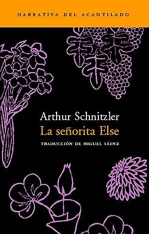 La señorita Else: Schnitzler, Arthur