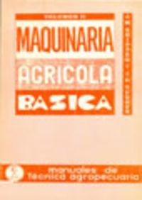 Maquinaria agrÍcola bÁsica. tomo ii: Shippen, J. M./Turner,