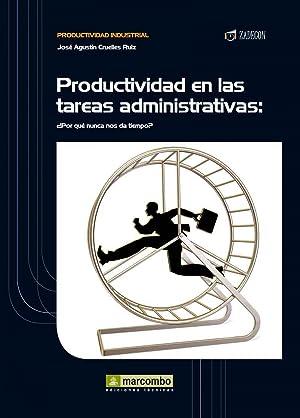 Productividad en las tareas administrativas: Cruelles Ruiz, José
