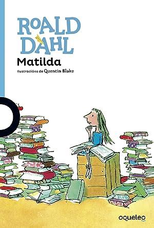 Matilda: Dahl, Roald Blake,