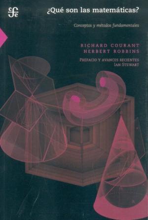 Qué son las matemáticas? conceptos y métodos: Courant, Richard
