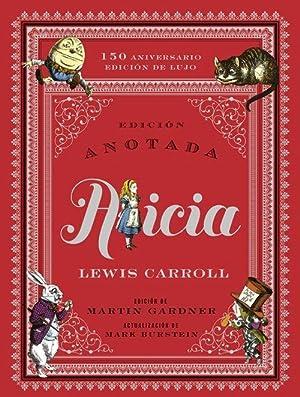 Alicia Edición anotada: Carroll, Lewis