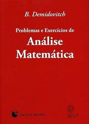 Problemas e Exercícios de Análise Matemática: Demidovitch, B.