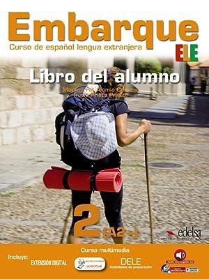 Embarque 2 (libro) (ele) curso espaÑol lengua: Alonso Cuenca, Montserrat