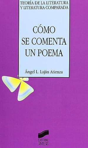22.como se comenta un poema.(teoria literatura comparada): Lujan Atienza, Angel