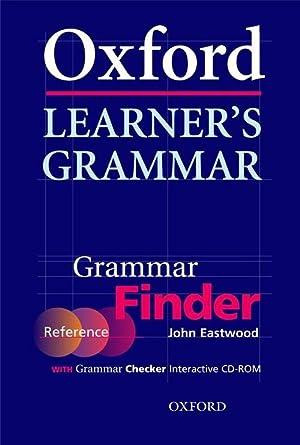 Oxford learner's grammar (finder+checker cd-rom): Eastwood, John