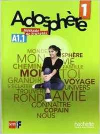 Ant/(11).adosphere 1ºeso (libro) frances: Himber, Céline/Poletti, Marie-Laure