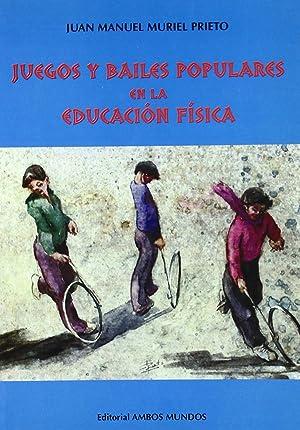 Juegos y bailes populares en la educación: Muriel Prieto, Juan
