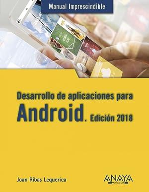 Desarrollo de aplicaciones para Android 2018: Ribas Lequerica, Joan