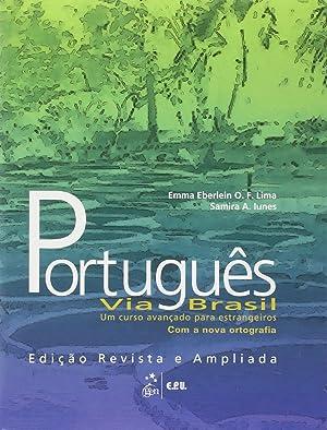 Portuguˆs Via Brasil - Livro de Texto: Eberlein Lima, Emma