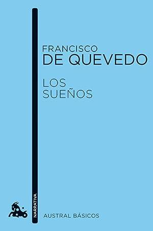 Los sueÑos: De Quevedo, Francisco